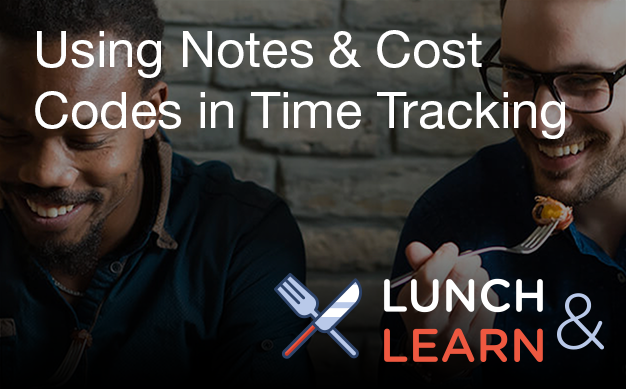 lunch_and_learn_time_tracking_notes_and_codes_1